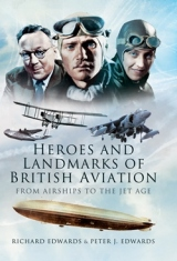 Heroes and Landmarks of British Aviation