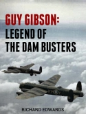 Guy Gibson, Legend of the Dam Busters Cover v2 (600x800)