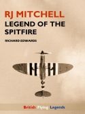 RJ Michell Legend of the Spitfire Cover 1200