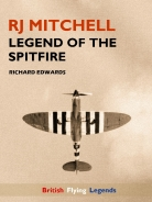RJ Michell Legend of the Spitfire Cover