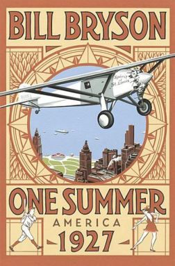 One Summer in America 1927 by Bill Bryson - Amazon